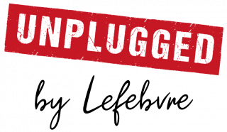UNPLUGGED by Lefebvre